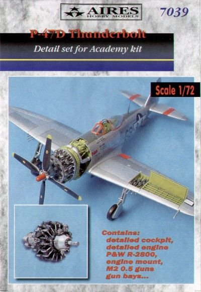 Aires 1/72  P-47D Thunderbolt Detail Set # 7039