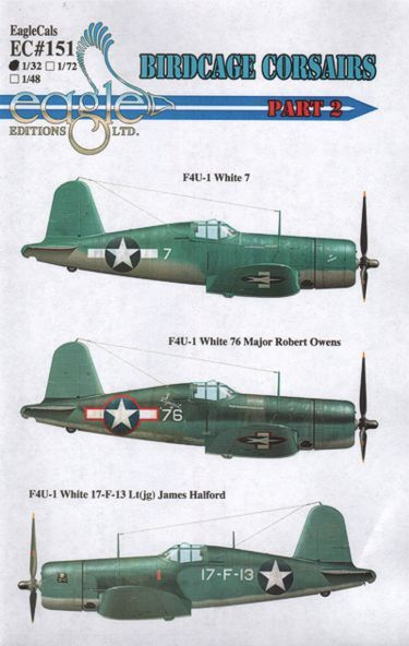 Eagle Cal 1/32  F4U-1 Birdcage Corsairs Part two # 32151