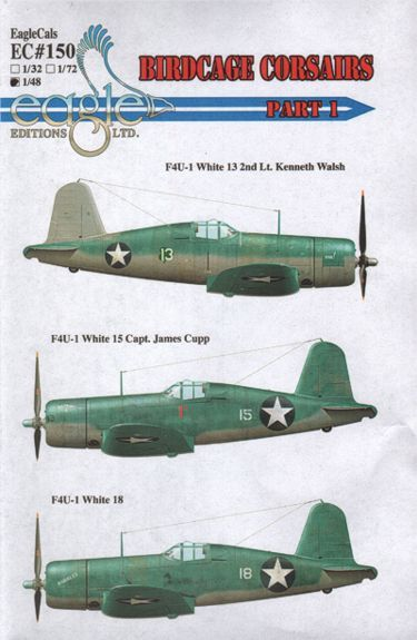 Eagle Cal 1/48 F4U-1 Birdcage Corsairs Part one # 48150