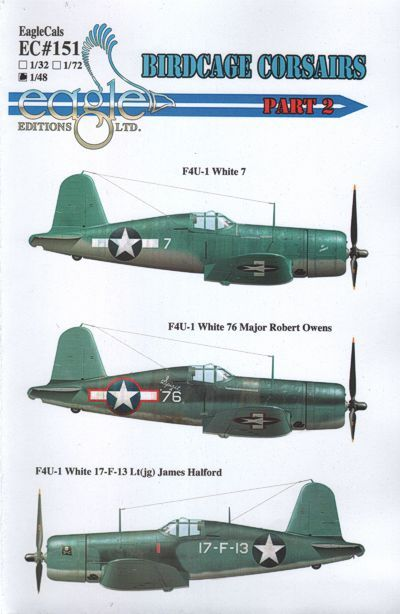 Eagle Cal 1/48 F4U-1 Birdcage Corsairs Part two # 48151