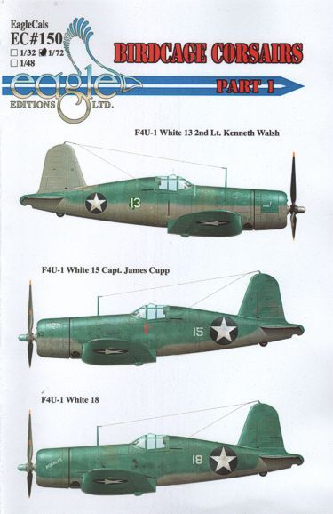 Eagle Cal 1/72 F4U-1 Birdcage Corsairs Part 1 # 72150
