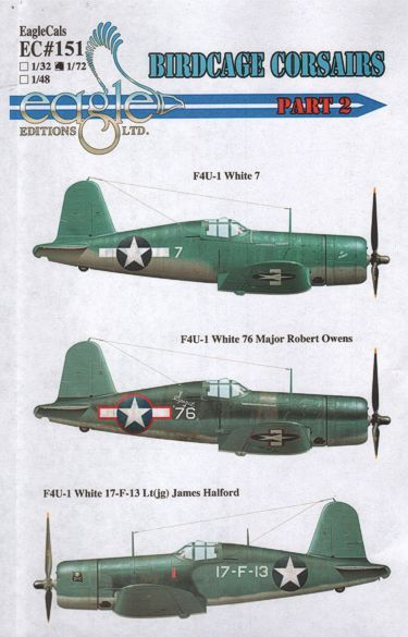 Eagle Cal 1/72 F4U-1 Birdcage Corsairs Part 2 # 72151