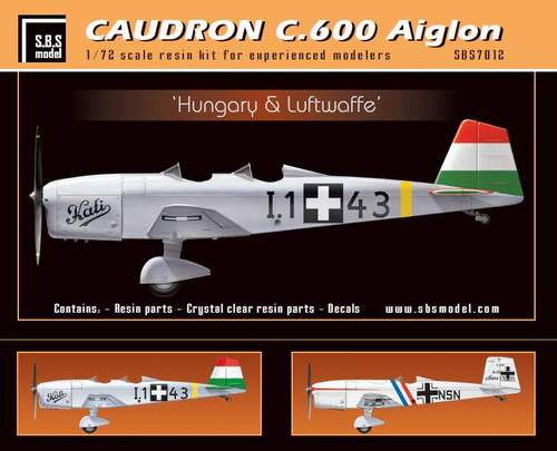 SBS Model 1/72 Caudron C.600 Aiglon 'Hungary & Luftwaffe' # K7012