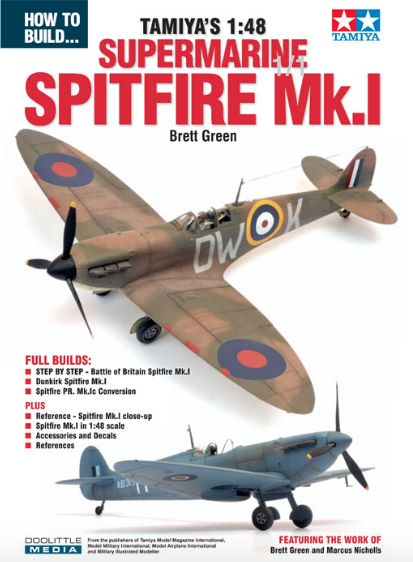 ADH Publishing - How to Build Tamiya's 1:48 Supermarine Spitfire Mk.I by Brett Green