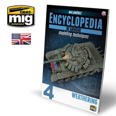 Ammo by Mig - Encyclopedia Of Armour - Modelling Techniques Vol.4: Weathering # MIG-6153