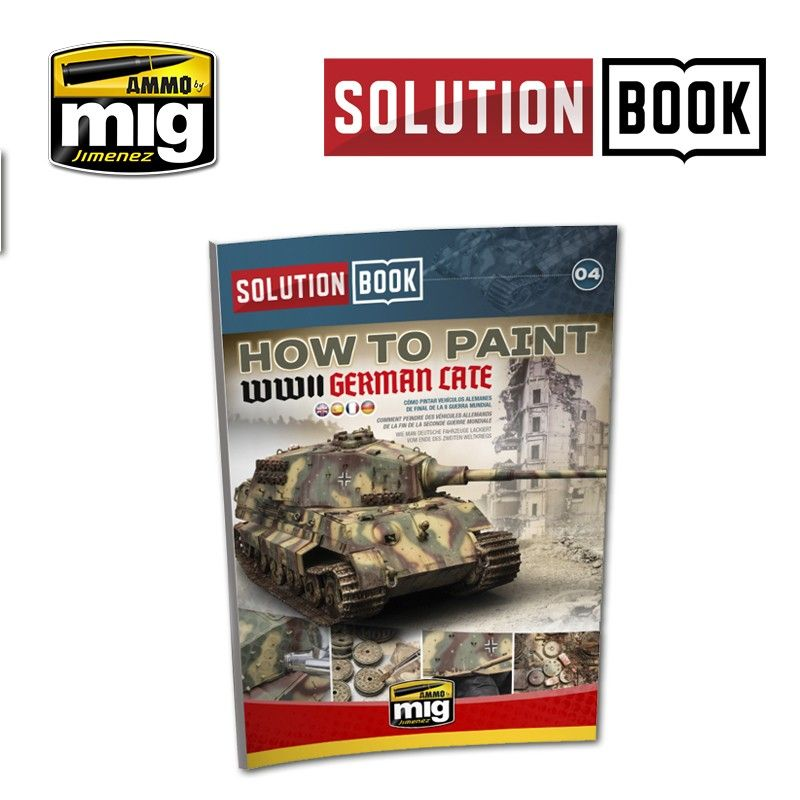 Ammo by Mig - How to Paint WWII German Late Solution Book # MIG-6503