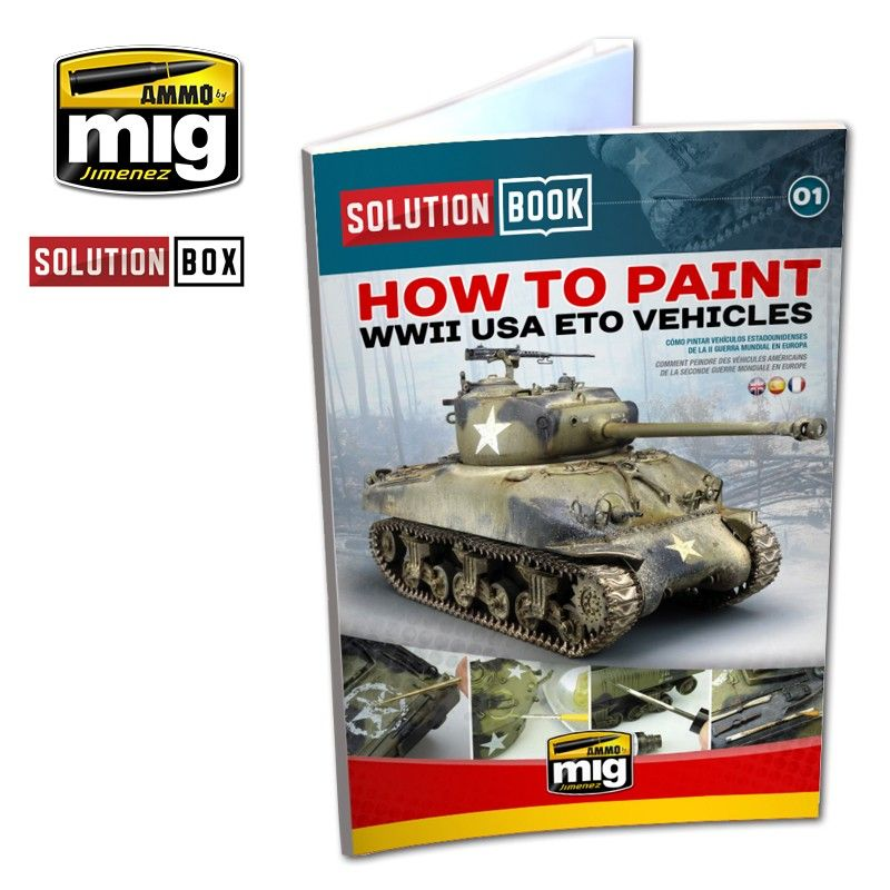 Ammo by Mig - How to Paint WWII USA ETO Vehicles Solution Book # MIG-6500