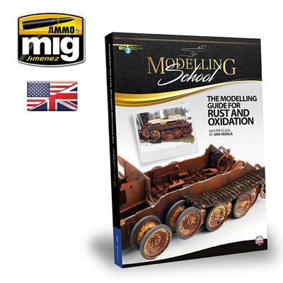 Ammo by Mig - Modelling School: Guide for Rust and Oxidation # MIG-6098