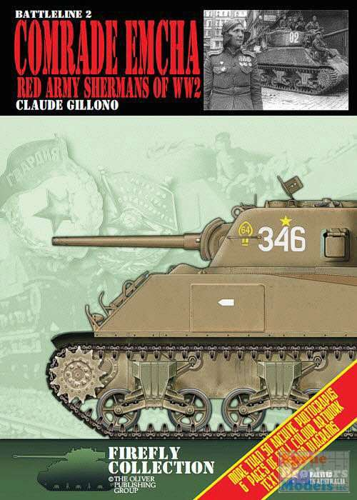 Battleline 2: Comrade Emcha Red Army Shermans of WWII Claude Gil