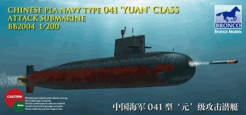 Bronco 1/200 Chinese PLA Navy Type 041 'Yuan' Class Attack Submarine # BB2004