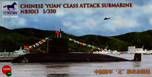 Bronco 1/350 Chinese 'Yuan' Class Attack Submarine # NB5013