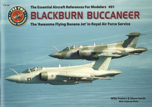 Double Ugly - Blackburn Buccaneer The 'Awesome Flying Banana Jet' in Royal Air Force Service