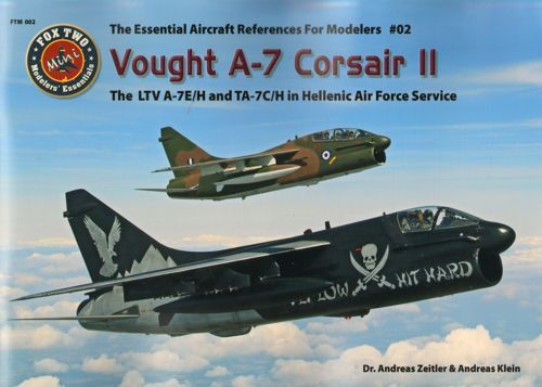 "Double Ugly - Vought A-7 Corsair II ""The LTV A-7E/H & TA-7C/H in Hellenic Air Force Service"""