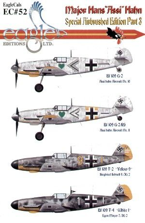 Eagle Cal 1/48 Major Hans 'Assi' Hahn Part III Messerschmitt Bf
