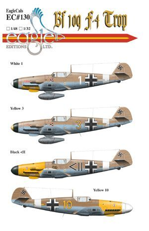 Eagle Cal 1/48 Messerschmitt Bf 109F-4 Tropical # 48130