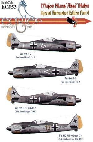 Eagle Cal 1/72 Major Hans 'Assi' Hahn Part IV Focke Wulf Fw 190A