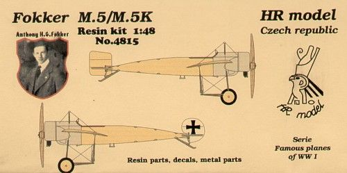 HR Model 1/48 Fokker M.5/M.5K # 4815