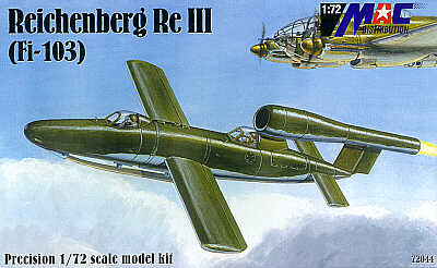 Mac Distribution 1/72 Reichenberg ReIII (Fi-103) # 72044