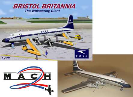 Mach 2 1/72 Bristol Britannia The Whispering Giant BOAC Version # GP086