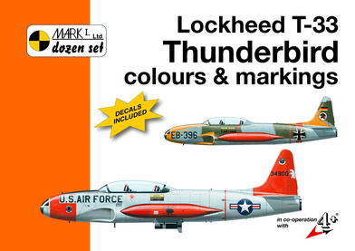 Mark I Guide 1/72 Lockheed T-33 Thunderbird Colours and Markings # 72008