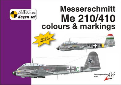 Mark I Guide 1/72 Messerschmitt Me-210/410 Colours and Markings # 72010