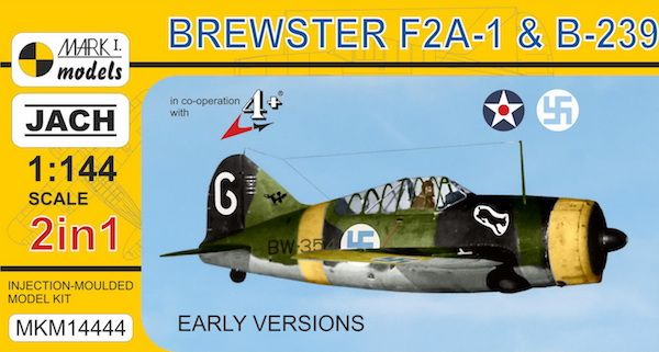 Mark I Models 1/144 Brewster F2A-1 & B-239 'Early Versions' (2 in 1) # 14444