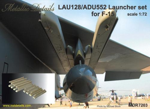 Metallic Details 1/72 LAU-128/ADU-552 Launcher Set for McDonnell F-15 # MDR7203