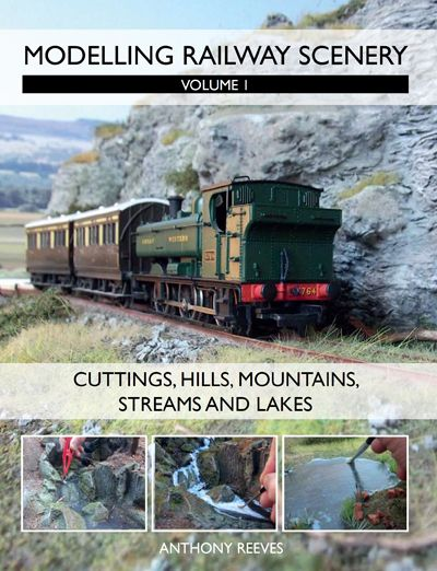 Modelling Railway Scenery by Anthony Reeves