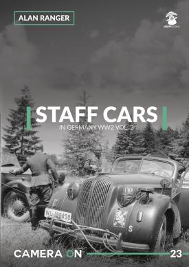 Mushroom - Staff Cars in Germany WWII Vol. 2 CAMERA ON Alan Ranger # CAM23