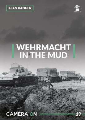 Mushroom - Wehrmacht in The Mud CAMERA ON Alan Ranger # CAM19