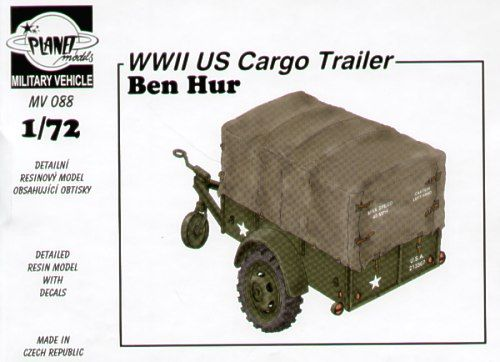 Planet 1/72 Ben Hur WWII US Cargo Trailer # MV088
