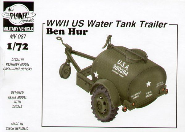 Planet 1/72 Ben Hur WWII US Water Tank Trailer # MV087
