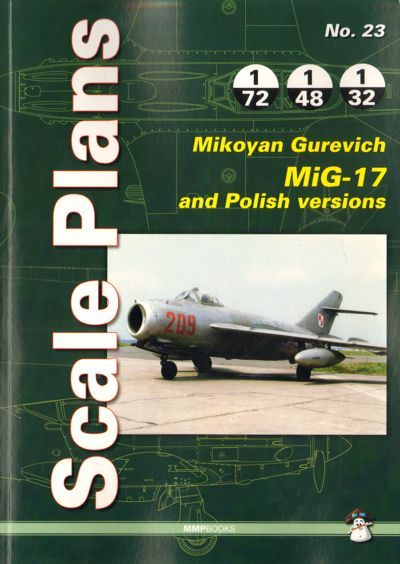 Scale Plans for Mikoyan MiG-17 and Polish Versions