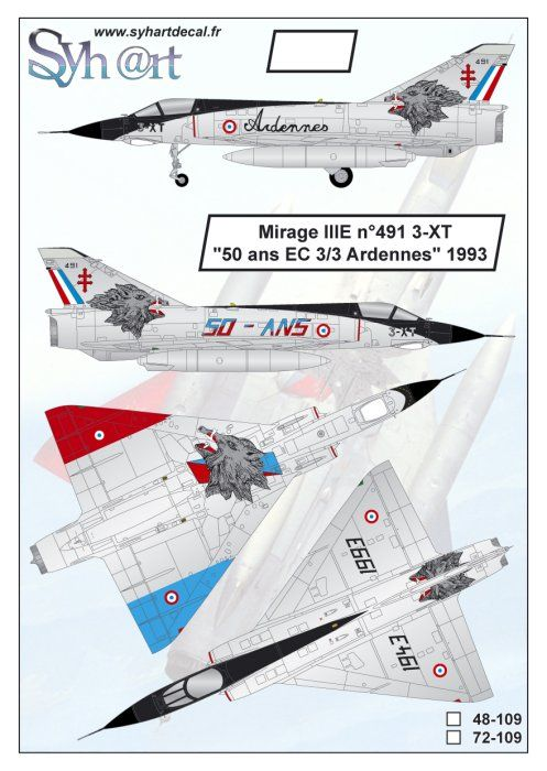 "Syhart Decal 1/48 Dassault Mirage IIIE 3-XT ""50 Years EC 3/3 Ardennes 1993"" # 48109"
