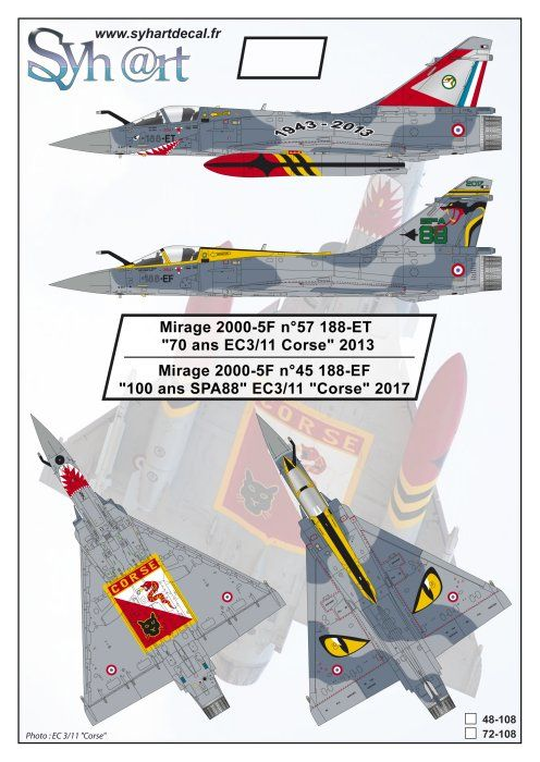 "Syhart Decals 1/48 Dassault Mirage 2000-5F n°57 188-ET ""70 years EC3/11 Corse"" 2013 # 48108"
