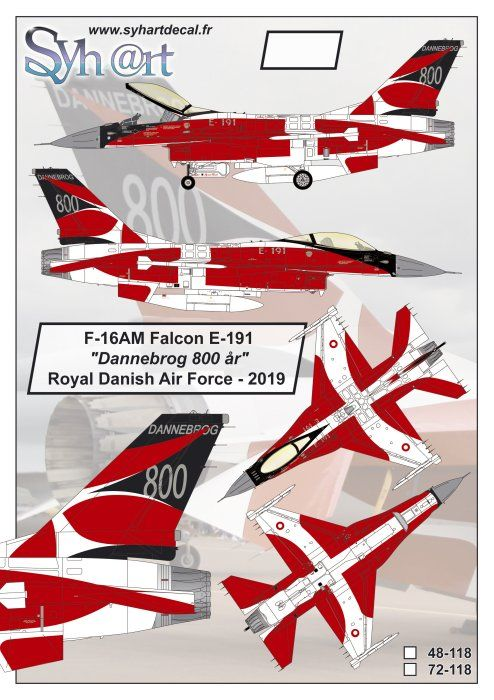 "Syhart Decals 1/48 General-Dynamics F-16AM Falcon E-191 ""Dannebrog 800 ar"" Royal Danish AF 2019 # 48"