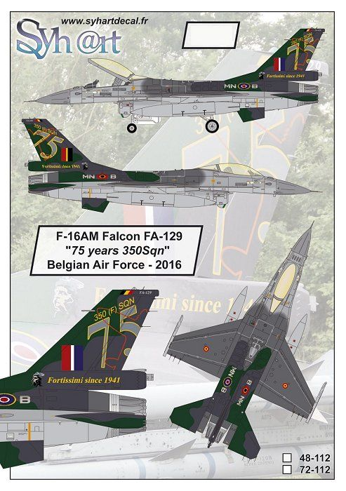 "Syhart Decals 1/48 General-Dynamics F-16AM Falcon FA-129 ""75 Years 350Sqn"" Belgian Air Force - 2016"