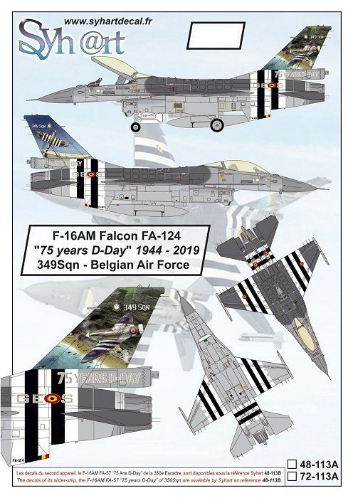 "Syhart Decals 1/72 General-Dynamics F-16AM Falcon FA-124 ""75 Years D-Day"" 349Sqn - Belgian Air Force"