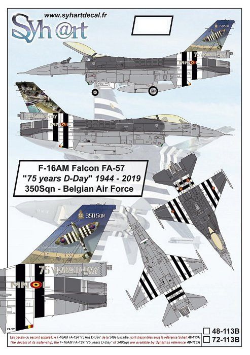 "Syhart Decals 1/72 General-Dynamics F-16AM Falcon FA-57 ""75 Years D-Day"" 350Sqn - Belgian Air Force"