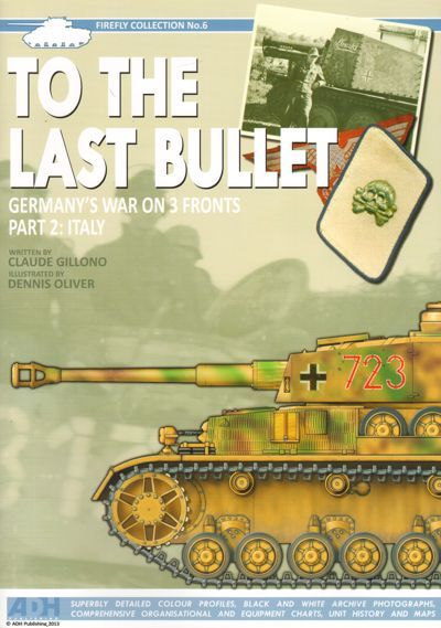 To the Last Bullet Germany's War on 3 Fronts Part 2: Italy Firef