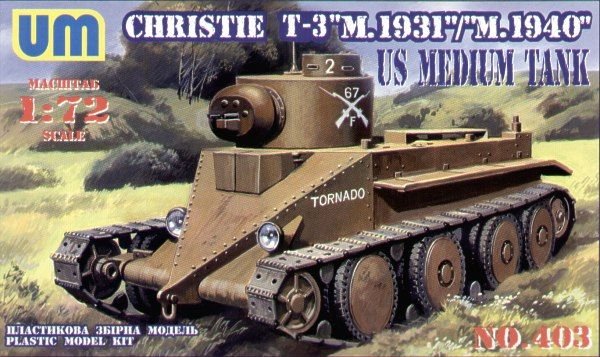 UM-MT 1/72 T-3 Christie US Medium Tank # 403