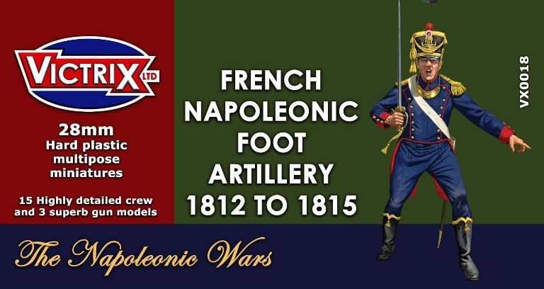 Victrix 28mm French Napoleonic Foot Artillery 1812-1815 # VX0018